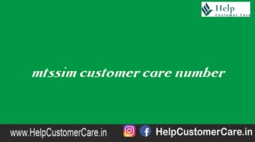mtssim customer care number @ 1800 2081 955