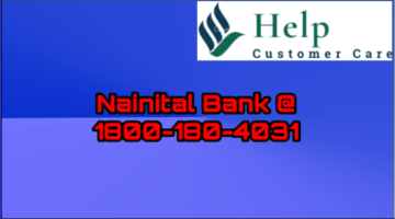 Nainital bank customer care number @ 1800-180-4031