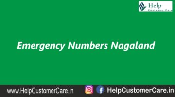 Emergency Numbers Nagaland , Nagaland Helpline Number