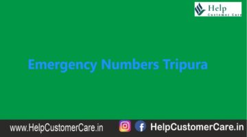 Emergency Numbers Tripura , Tripura Helpline Number