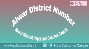 Alwar District Number , Alwar District Important Contact Details