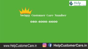 Swiggy Customer Care Number @ 080-6000-6600