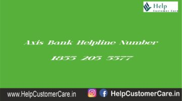 Axis Bank Helpline Number @ 1855 205 5577