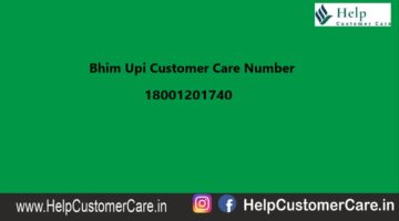 UPI Customer Care Number