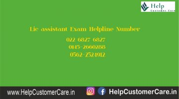 Lic assistant Exam Helpline Number