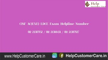 CISF AC(EXE) LDCE Exam Helpline Number